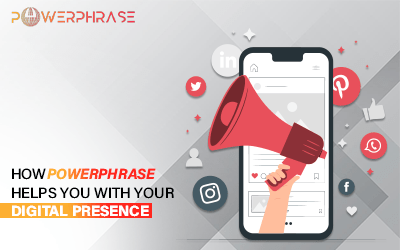 How Powerphrase helps you with your digital presence