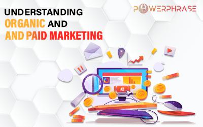 Understanding organic and paid marketing